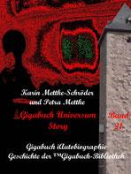 Petra Mettke und Karin Mettke-Schröder, ™Gigabuch-Bibliothek, iAutobiographie, Band 21