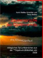 Karin Mettke-Schröder, Petra Mettke/Zaubersprüche der Großhirnrinde/™Gigabuch Bibliothek 2009/ISBN 9783734712043