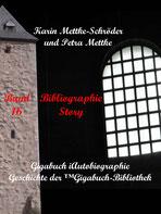 Petra Mettke und Karin Mettke-Schröder, ™Gigabuch-Bibliothek, iAutobiographie, Band 16