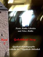 Petra Mettke und Karin Mettke-Schröder, ™Gigabuch-Bibliothek, iAutobiographie, Band 02