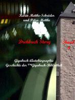 Petra Mettke und Karin Mettke-Schröder, ™Gigabuch-Bibliothek, iAutobiographie, Band 09