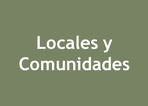 Proyectos en Locales y Comunidades