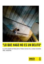 Lo que hago no es un delito. Amnistía Internacional
