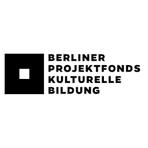 Berliner Projektfonds kulturelle Bildung