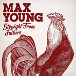 MAX YOUNG - Straight from failure
