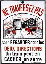 """Panneau de signalisation """"un train peut en cacher un autre"""""""