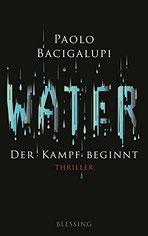 Cover des Buches Water – Der Kampf beginnt von Paolo Bacigalupi.