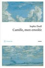 Camille, mon envolée Sophie Daull