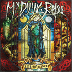 "MY DYING BRIDE – ""Feel the Misery"""