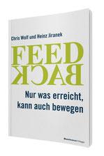 Chris Wolf und Heinz Jiranek: Feedback
