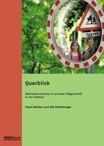 Querblick - Frank Brückel und Ute Schönberger (Hrsg.)
