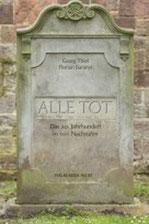 Georg Thiel, Florian Baranyi: Alle Tot