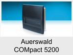 """Funktionserweiterungen und Freischaltungen für Auerswald COMpact 5200"""": VoiceMail-/Fax-Boxen"""