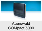 """Funktionserweiterungen und Freischaltungen für Auerswald COMpact 5000"""": VoiceMail-/Fax-Boxen"""