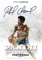 PHIL CHENIER / Preferred Signatures - No. 429  (#d 7/10)