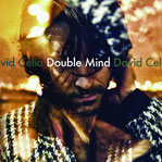 "DAVID CELIA ""Double mind"""