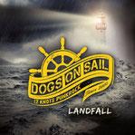 DOGS ON SAIL - Landfall
