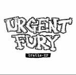 """URGENT FURY """"Gratis EP"""""""