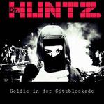 DR. HUNTZ -  Selfie in der Sitzblockade