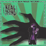 BEN WOOD INFERNO ‎– Real thing