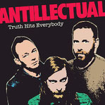 ANTILLECTUAL – Truth Hits Everybody (The Police Cover)