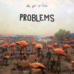 The Get Up Kids - Problems