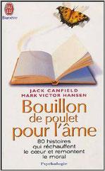 Bouillon de poulet pour l'âme de Jack Canfield et Mark Victor Hansen
