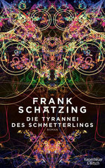 Cover des Buches die Tyrannei des Schmetterlings von Frank Schätzing.