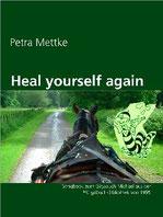 Petra Mettke/Heal Yourself Again/Songbook aus dem Gigabuch Michael/Druckheft von 2002/Coverentwurf