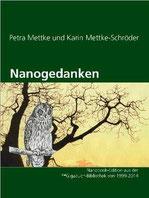 Petra Mettke, Karin Mettke-Schröder/Nanogedanken/Nanobooks aus der ™Gigabuch Bibliothek von 1995/e-Short  ISBN 9783734716379