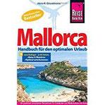 Mallorca Das Handbuch für den optimalen Urlaub (Reiseführer)