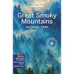 Lonely Planet Great Smoky Mountains National Park (Lonely Planet Travel Guide)