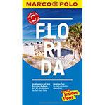 MARCO POLO Reiseführer Florida Reisen mit Insider-Tipps. Inklusive kostenloser Touren-App & Update-Service