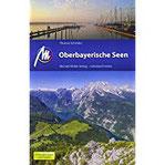 Oberbayerische Seen Reiseführer Michael Müller Verlag Individuell reisen mit vielen praktischen Tipps.