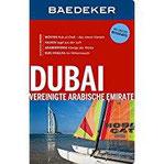 Baedeker Reiseführer Dubai, Vereinigte Arabische Emirate mit GROSSER REISEKARTE