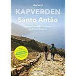 Kapverden - Santo Antão Inselparadies für Wanderer und Naturfreunde (diariesof Kapverden)