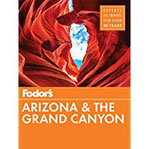 Fodor's Arizona & The Grand Canyon (Fodor's Travel Guide)