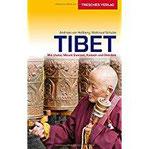 Reiseführer Tibet Mit Lhasa, Mount Everest, Kailash und Osttibet (Trescher-Reihe Reisen)