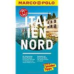 MARCO POLO Reiseführer Italien Nord Reisen mit Insider-Tipps. Inklusive kostenloser Touren-App & Events&News