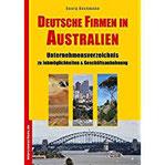Deutsche Firmen in Australien Unternehmensverzeichnis zu Jobmöglichkeiten & Geschäftsanbahnung (Jobs, Praktika, Studium)