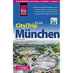 Reise Know-How Reiseführer München (CityTrip PLUS) mit Stadtplan und kostenloser Web-App
