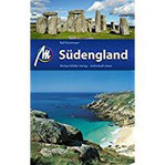 Südengland Reiseführer Michael Müller Verlag Individuell reisen mit vielen praktischen Tipps (MM-Reiseführer)