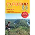 Saarland 22 Wanderungen in Natur- und Kulturlandschaften (Outdoor Regional)