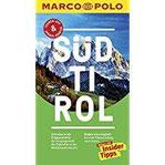MARCO POLO Reiseführer Südtirol Reisen mit Insider-Tipps. Inklusive kostenloser Touren-App & Update-Service