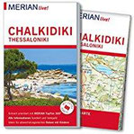 MERIAN live! Reiseführer Chalkidiki Thessaloniki Mit Extra-Karte zum Herausnehmen