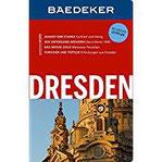 Baedeker Reiseführer Dresden mit GROSSEM CITYPLAN
