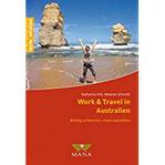 Work & Travel in Australien Richtig vorbereiten, reisen und jobben