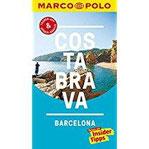 MARCO POLO Reiseführer Costa Brava, Barcelona Reisen mit Insider-Tipps. Inklusive kostenloser Touren-App & Update-Service