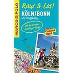 MARCO POLO Raus & Los! Köln, Bonn und Umgebung Das Package für unterwegs Der Erlebnisführer mit großer Erlebniskarte