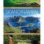 100 Highlights Skandinavien Alle Ziele, die Sie gesehen haben sollten